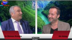 Gündem Özel Ali Akdaş' ın konuğu Dr. Ülkümen Rodoplu