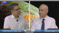 Politik Gündem Rıdvan Akgün 'ün konuğu Prof.Dr.İbrahim Attila Acar