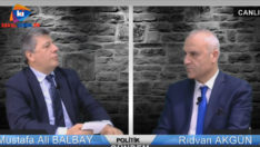 Politik Gündem Rıdvan Akgün'ün konuğu CHP İzmir Milletvekili Mustafa Ali Balbay