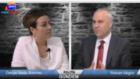 Kanal İzmir TV Politik Gündem Rıdvan Akgün ve Siyaset Bilimci Zekiye Seda Sönmez
