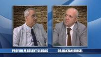 Kanal İzmir TV – 23 EKİM 2017 – Gündem Özel – Prof.Dr. M.Bülent Uludağ ve Dr. Haktan Birsel