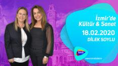 İzmir'de Kültür & Sanat 18.02.2020