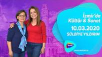 İzmir'de Kültür & Sanat 10.03.2020